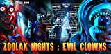 Zoolax Nights: Evil Clowns Full