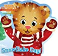 Snowflake Day! (Daniel Tiger's Neighborhood)