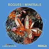 Roques i minerals (Llibres Infantils I Juvenils - El Bosc De Colors)