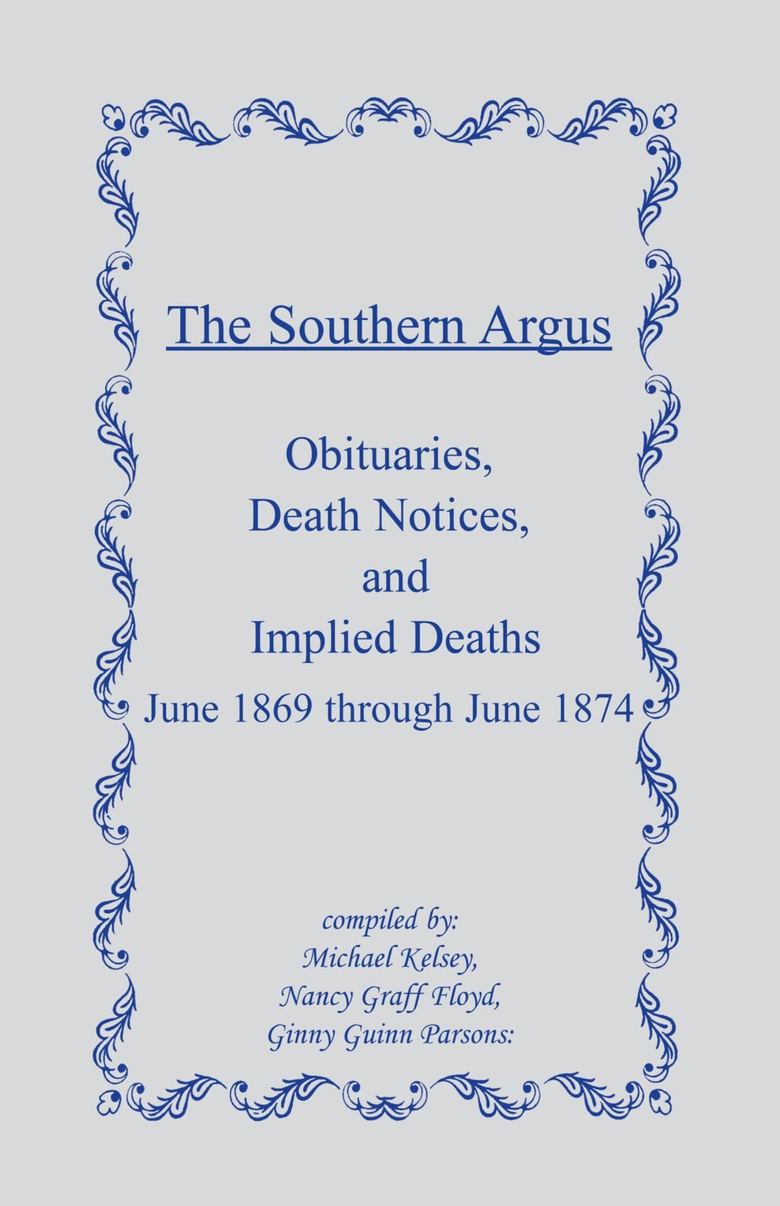 The Southern Argus: Obituaries, Death Notices and Implied