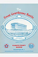 The great courthouse battle (Research paper) Paperback