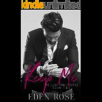Keep Me: A Mafia Romance (The Lucky Family Book 2) (English Edition)