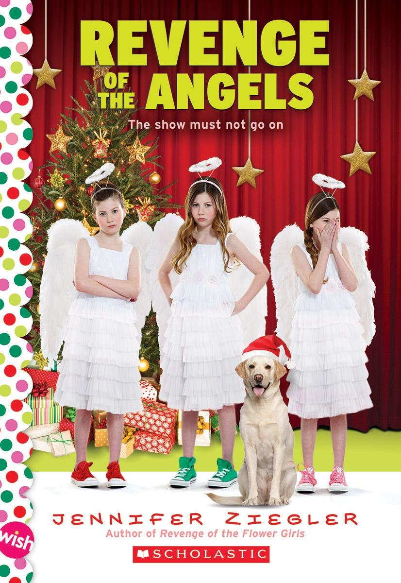 Revenge Of The Angels: A Wish Novel (the Brewster Triplets): Jennifer  Ziegler: 9780545839020: Amazon: Books