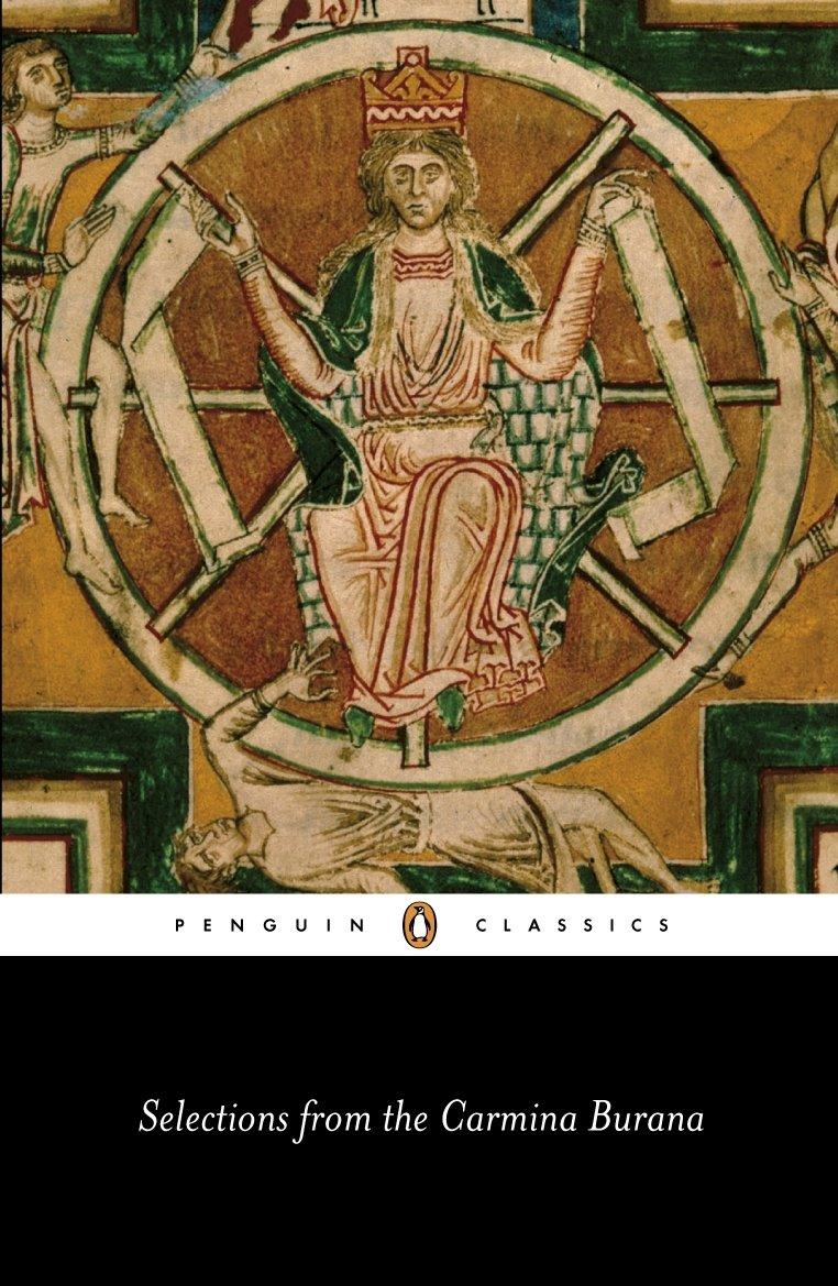 Selections Carmina Burana Translation Classics