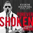 Kenichi Hagiwara Final Live~Forever Shoken Train~ @Motion Blue yokohama