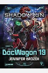 Shadowrun: Doc Wagon 19 Kindle Edition