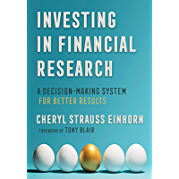 Investing in Financial Research: A Decision-Making System for Better Results (AREA Method Publications)