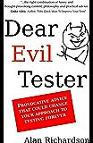 Dear Evil Tester
