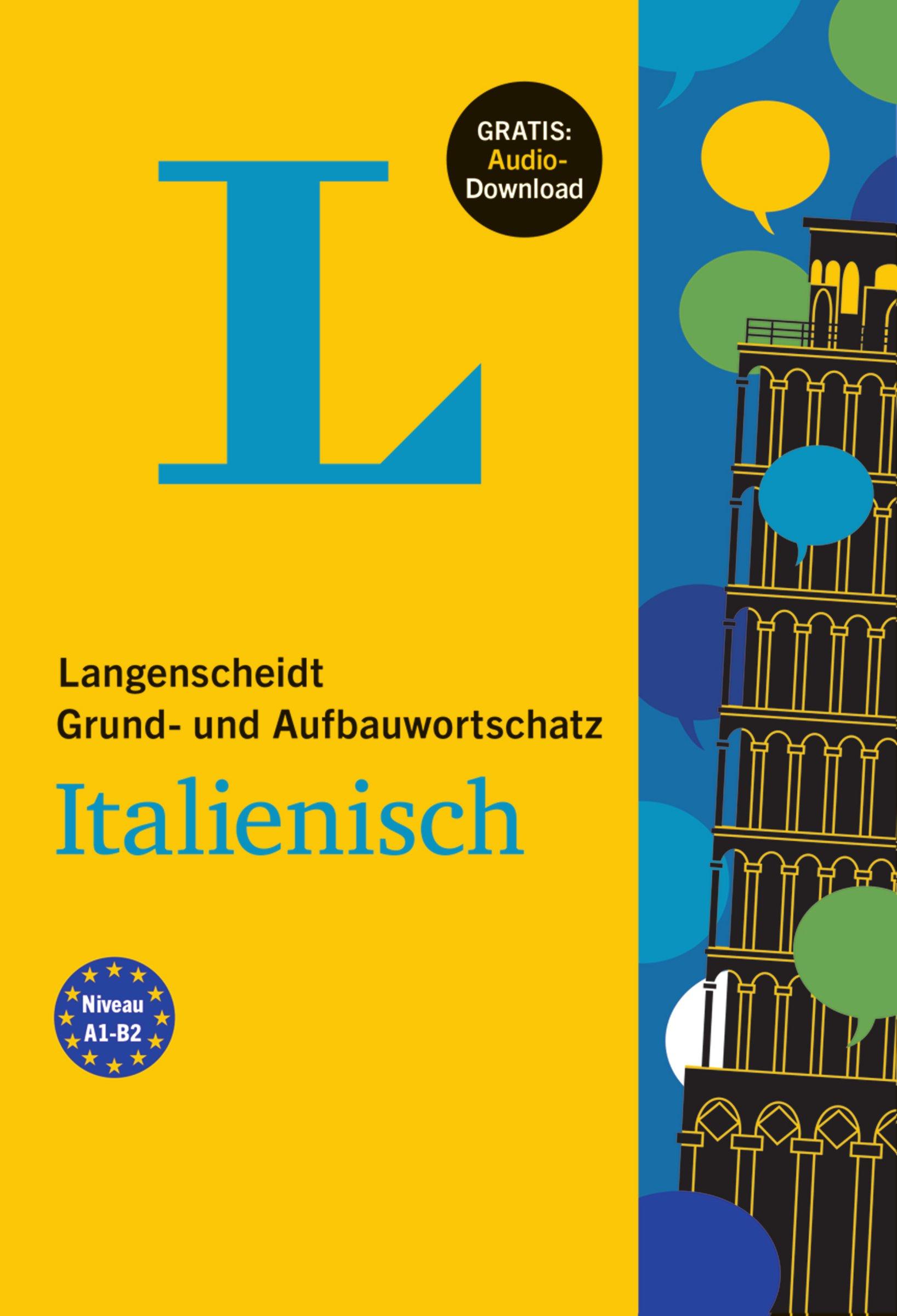 Langenscheidt Grund  Und Aufbauwortschatz Italienisch   Buch Mit Audio Download