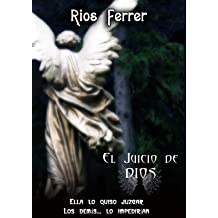 El Juicio de Dios: La batalla legal más increíble de la Historia (Spanish Edition) Jan 2, 2014