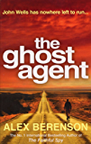 The Ghost Agent (John Wells Book 2)