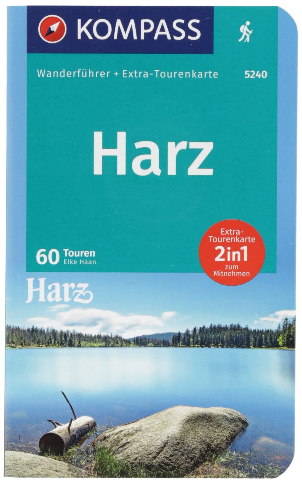 Harz: Wanderführer mit Extra-Tourenkarte 1:50.000, 60 Touren, GPX-Daten zum Download (KOMPASS-Wanderführer, Band 5240)