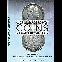 Collectors' Coins: Great Britain 2016: British Pre-Decimal Coins 1760 - 1970 (English Edition)