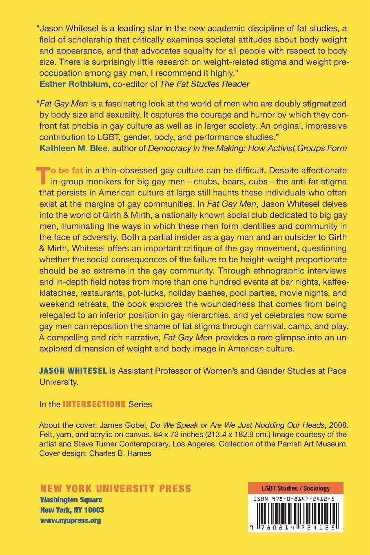 Fat Gay Men: Girth, Mirth, and the Politics of Stigma (Intersections