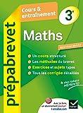 Maths 3e - Prépabrevet Cours & entraînement: Cours, méthodes et exercices brevet - Troisième