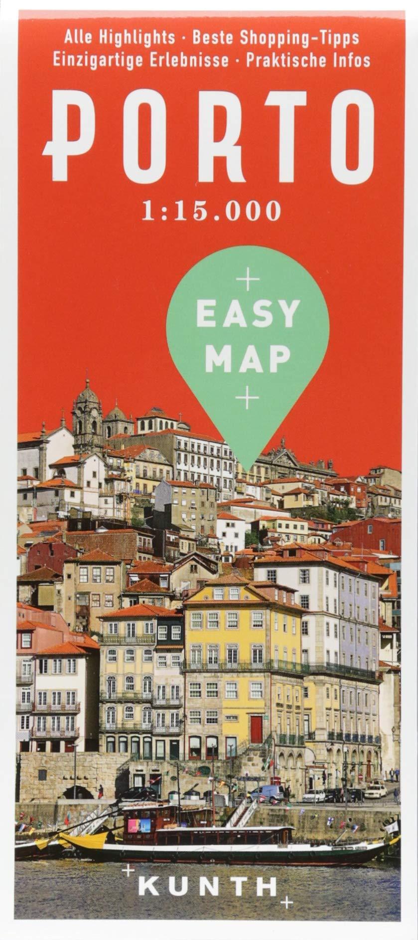 EASY MAP Porto: 1:15.000 (KUNTH EASY MAP) Landkarte – Folded Map, 11. Mai 2018 Kunth Verlag 3955046109 Karten / Stadtpläne / Europa Kartografie - Kartierung