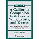 A California Companion for the Course in Wills, Trusts, and Estates: 2018-2019 Edition (Supplements)
