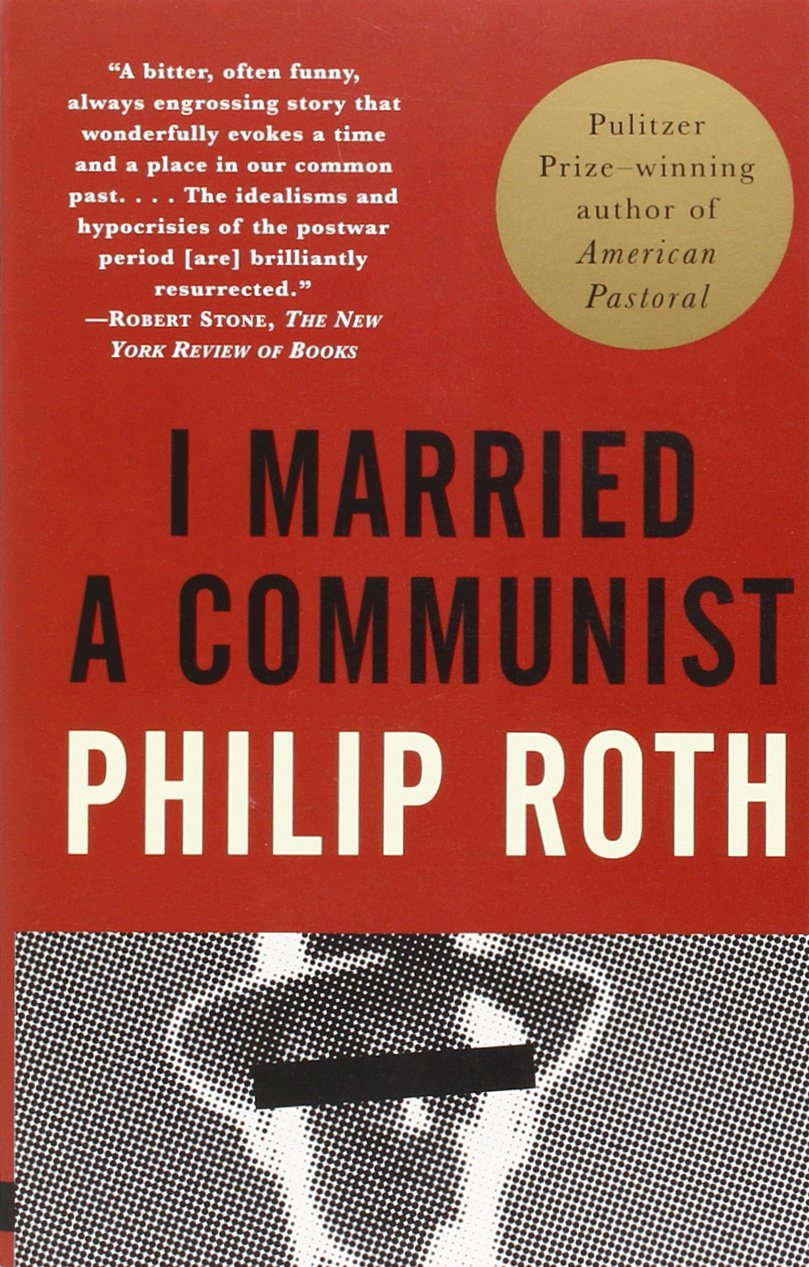 I Married Amunist: American Trilogy (2): Philip Roth: 9780375707216:  Amazon: Books