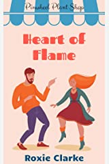 Heart of Flame: A Pinwheel Plant Shop Sweet Romance Novella (Old Town Braverton Book 4) Kindle Edition