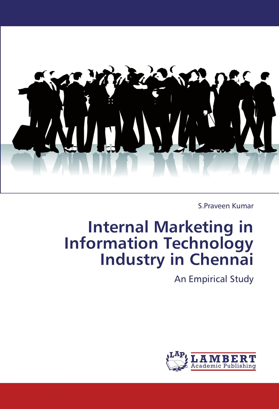 Download Internal Marketing in Information Technology Industry in Chennai: An Empirical Study PDF