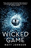 Wicked Game (Robert Finlay) (Robert Finlay Series)