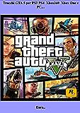 Trucchi GTA 5 per PS3 PS4 Xbox360 Xbox One e PC…