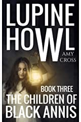 The Children of Black Annis (Lupine Howl Book 3) Kindle Edition