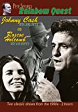 Pete Seeger's Rainbow Quest - Johnny Cash and Roscoe Holcomb