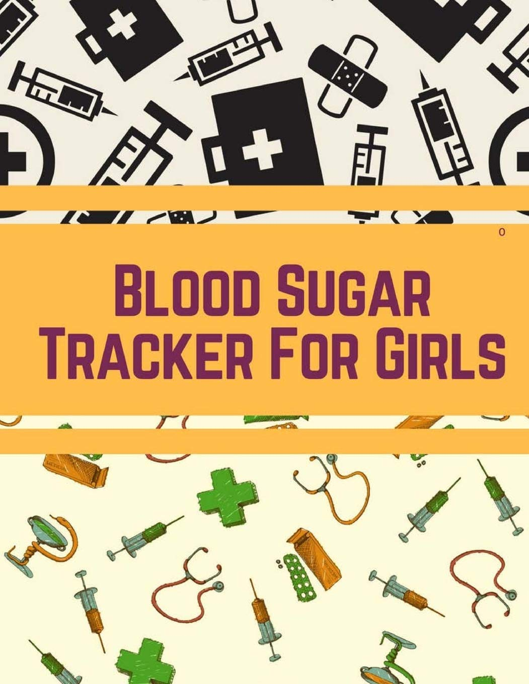 Blood Sugar Tracker For Girls Blood Sugar Diary Diabetes For Girls Journal Blood Sugar Level Chart 100 Record Pages For Girls 8 5 In By 11 In Watts Frankie 9781725063112 Amazon Com Books