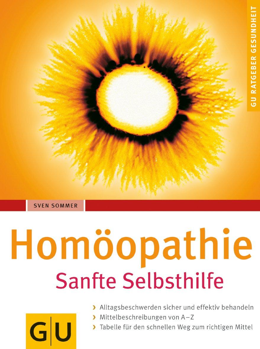 Homöopathie. Sanfte Selbsthilfe