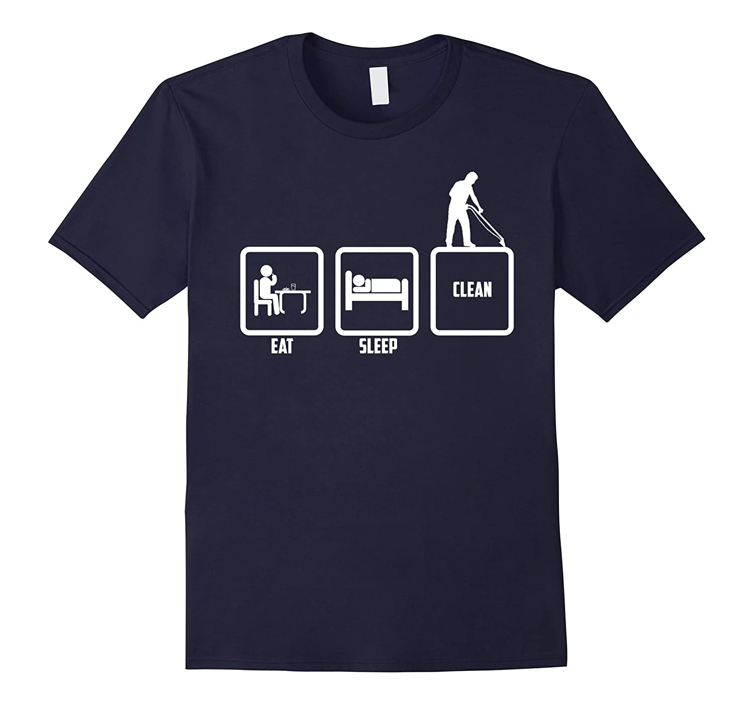 Cool Funny Graphic Design Eat Sleep And Cleaner T-shirt-TD