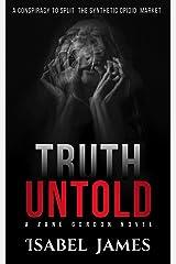 Truth Untold (Zane Gordon Novels Book 1) Kindle Edition