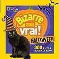 National Geographic Kids : Bizarre mais vrai! Halloween