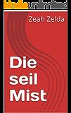Die seil Mist (Afrikaans Edition)