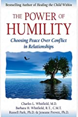 The Power of Humility: Choosing Peace over Conflict in Relationships Paperback