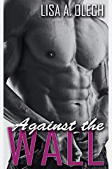 Against the Wall (Stoddard Art School Series Book 3) Paperback
