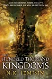 The Hundred Thousand Kingdoms, Book 1 (The Inheritance Trilogy (1))