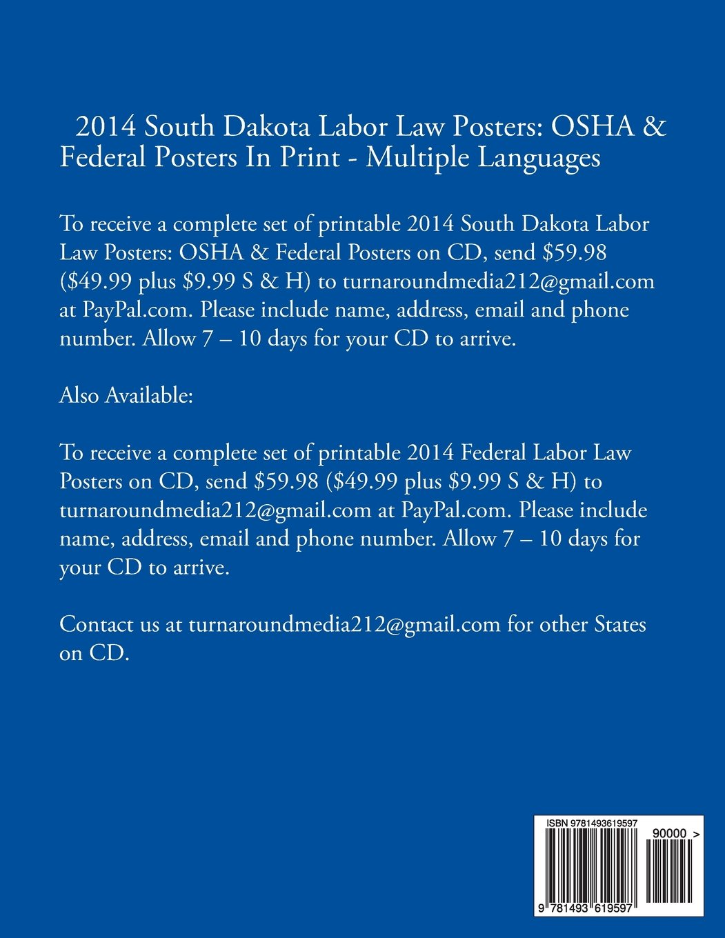 2014 South Dakota Labor Law Posters: OSHA & Federal Posters In Print - Multiple Languages (Multilingual Edition) by CreateSpace Independent Publishing Platform