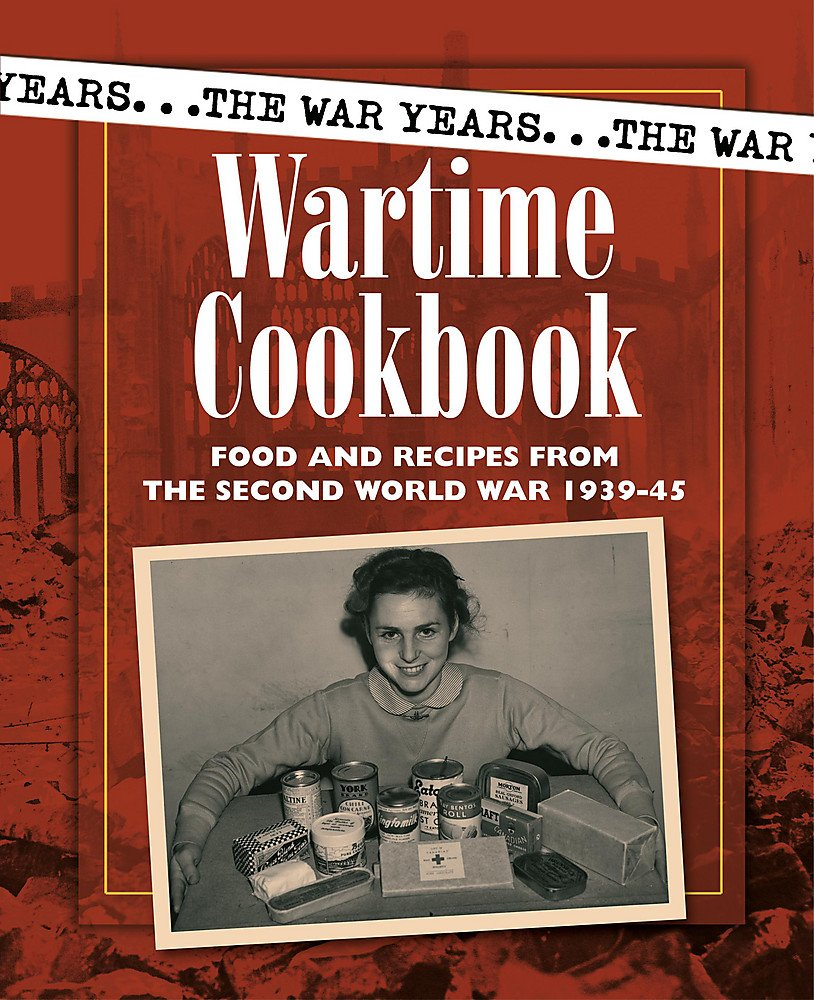 Wartime Cookbook (War Years) PDF