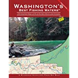Washington's Best Fishing Waters: 159 Detailed Maps of 38 of the Best Rivers and Streams