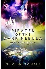 Pirates of the Dark Nebula (Hearts in Orbit Book 2)
