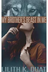 My Brother's Beast in Me Kindle Edition