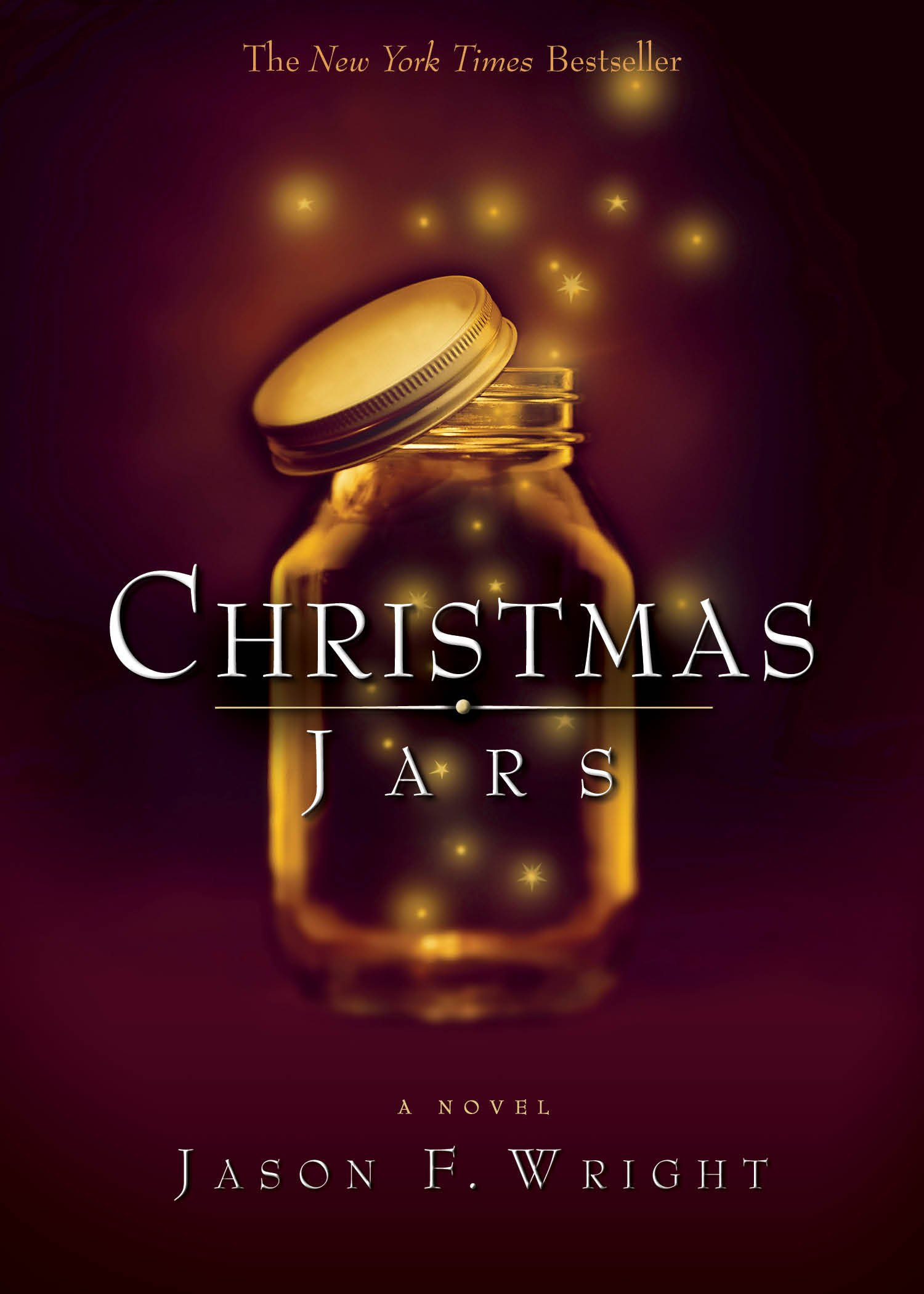 Christmas Jars Jason F Wright 9781590384817 Amazon.com Books