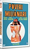 Poveri Milionari (Nuova Ed.)