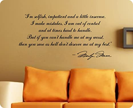 Marilyn Monroe Im Selfishdeserve Me At My Best Quote Wall Decal