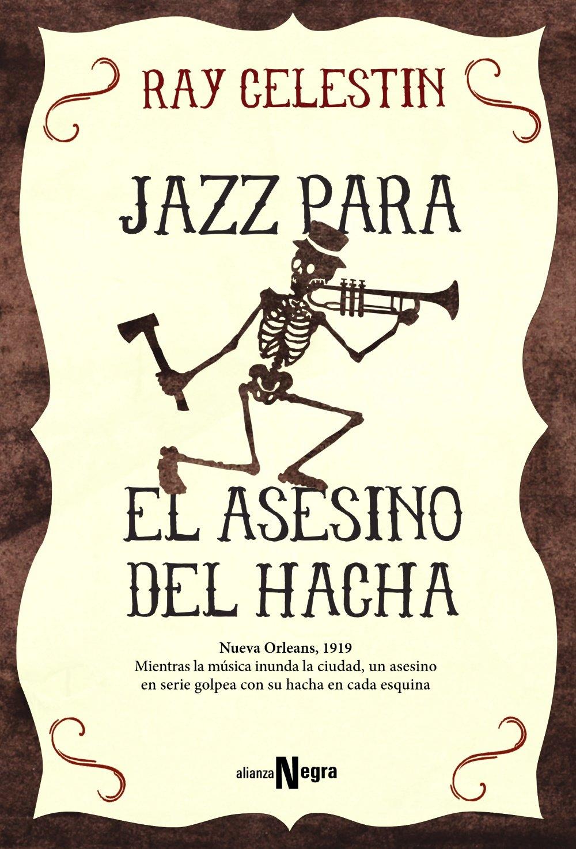 Jazz para el Asesino del Hacha Alianza Literaria AL - Alianza ...