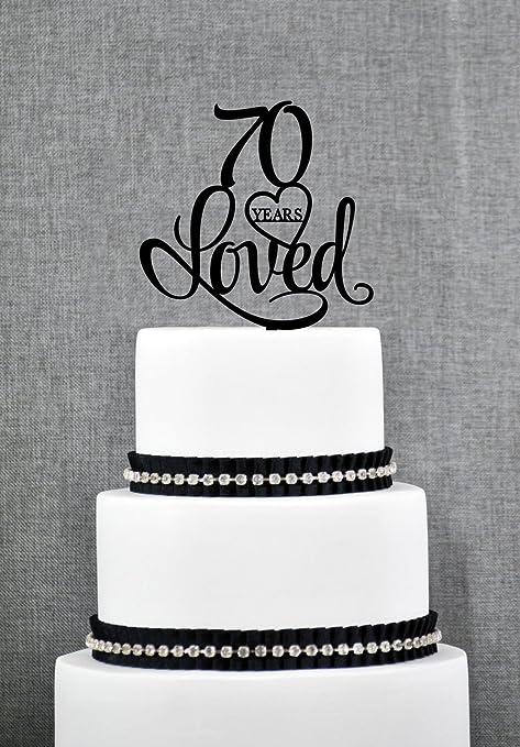 70 Years Loved Birthday Cake Topper Elegant 70th Cake Topper 70th