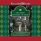 Right Attitude to Rain (Isabel Dalhousie Mysteries)