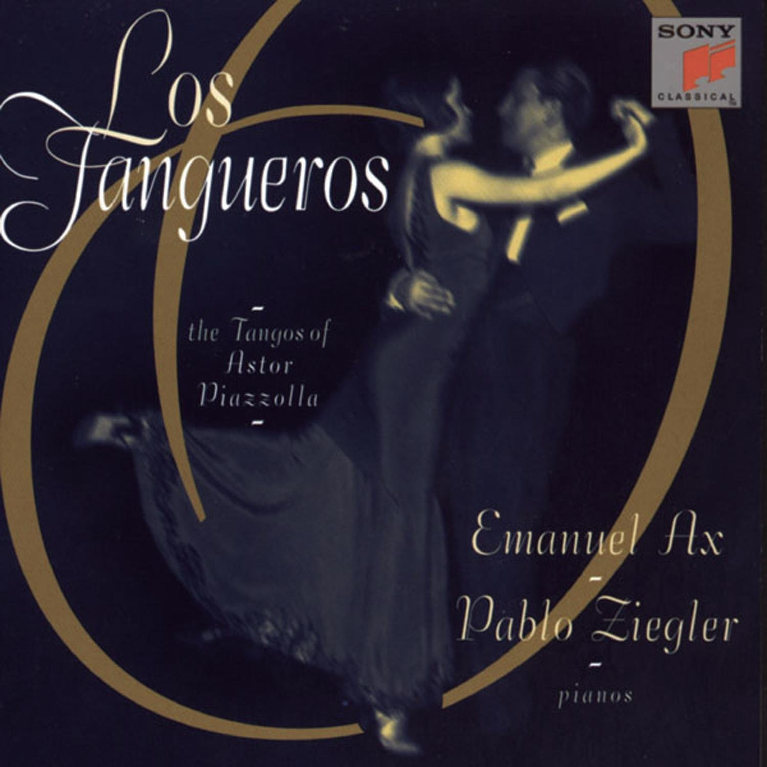 Los Tangueros: The Tangos of Astor Piazzolla by Sony Classical