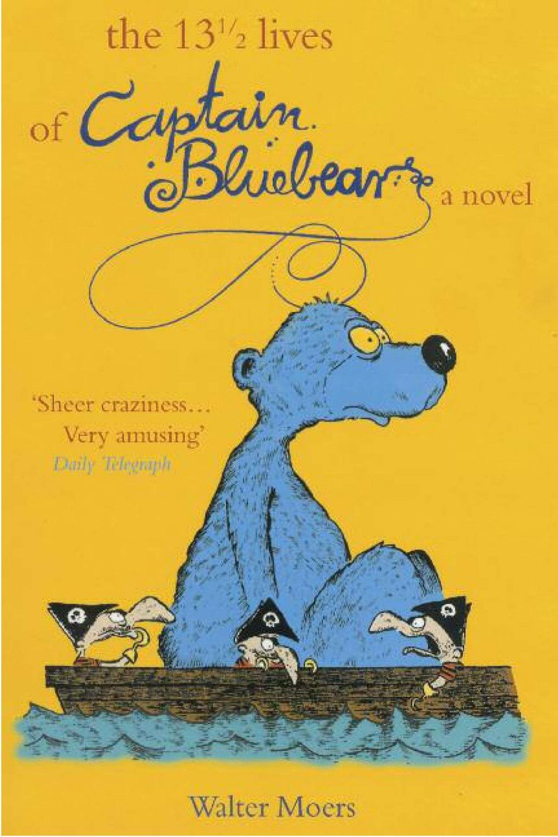 13 1/2 Lives of Captain Bluebear by Brand: Overlook